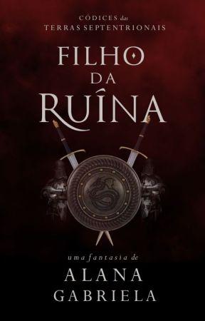 Filho da Ruína by AlanaGabriela6