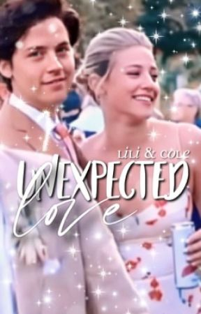 Cole & Lili | unexpected love by reinhartxsprouse