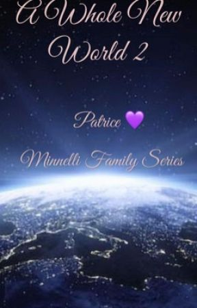 A Whole New World 2 (Minnelli Family Series book 6) by PatriceStoryteller
