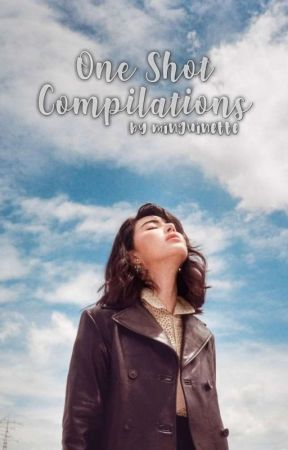 One Shot Compilations by marchessa13