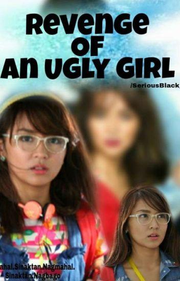 Revenge Of An Ugly Girl (KathNiel) Book 1