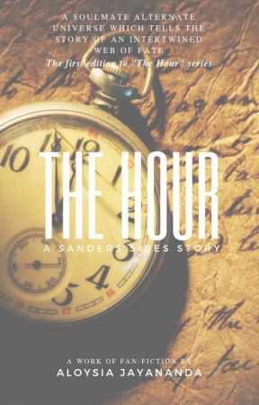 The Hour: A Sanders Sides Story - The Aftermath - Wattpad