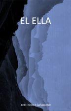 El Ella by Dennisaahuari