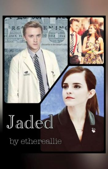 Jaded (Dramione FanFic)
