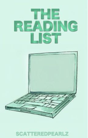 The Reading List by -ScatteredPearlz-