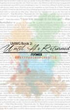 UHWG Book 2: Until He Returned by Jonaxx (Quotes/Lines) by PinoyWPDiary