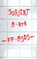 Subjekt A-373  ~FF-ASDS~ by Med_Cat