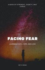 Facing Fear by SouthernBelles19