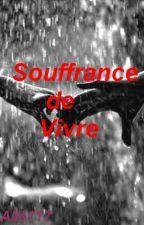 Souffrance de Vivre by Alle117