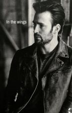 In The Wings (Chris Evans FanFic)✅ by Lovey1206