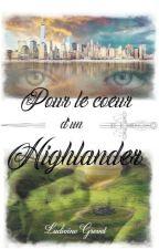 Pour le cœur d'un Highlander by LudivineGrevet