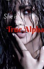 She's my True Alpha by UserWatkins9