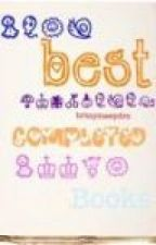 Best Completed Books! by bendisxathena