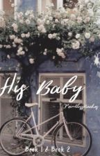 His Baby by PointlessNachos2