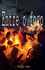 Entre o fogo by RABBIT_MOON1