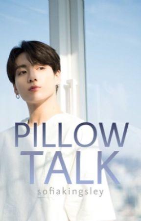 Pillow Talk✔️│j.jk by SofiaKingsley