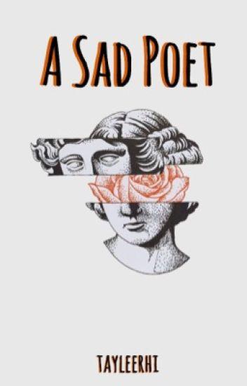 A Sad Poet