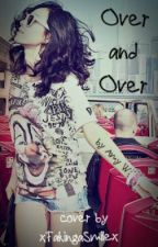 Over and Over- an Adam Gontier love story by nothingisworking