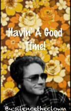 Havin' A Good Time! ◇ Steven Hyde×oc by fatedramblings
