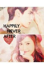 Happily Never After by KoyangManunulat