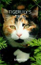 Tigerlily's Trial by Shwitzen