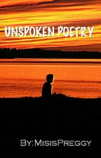 Unspoken Poetry by MisisPreggy