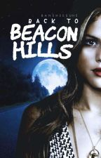 Back to Beacon Hills [Teen Wolf] by bansheesune