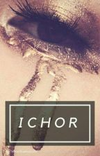 ICHOR by queeniemayeah