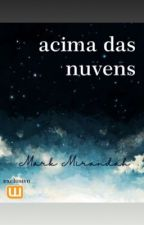 Acima das Nuvens by MarkMirandah