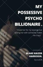 The psycho billionaire  by erzaH28