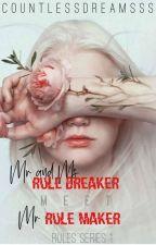 Mr And Ms Rule Breaker Meet Mr Rule Maker by JRBinfinity_