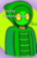 Pinchis Nominaciones  by Scorp_Proyects