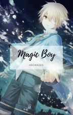 「 Magic Boy 」 Oliver x Len by ArcMages