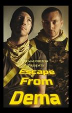 Escape from Dema(Twenty One Pilots fanfiction) by DemaHorizon