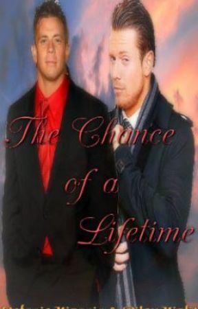 The Chance Of A Lifetime by StefanieMizanin