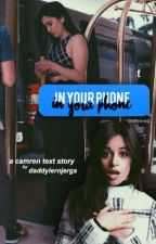In Your Phone ☽ Camren by daddylernjergs