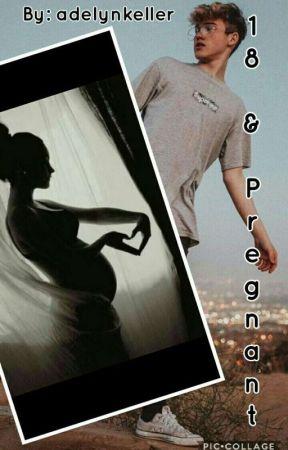 18 & Pregnant { A Charles Gitnick Story} COMPLETE by adelynkeller