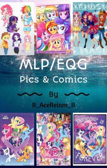 MLP/EQG Pics & Comics