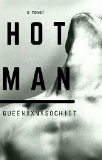 Hot Man (Completed)