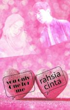 You Only One For Me (Rahsia Cinta) by wannabebest