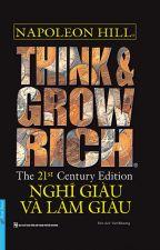 Think & Grow Rich (Nghĩ Giàu và Làm Giàu) - Tác giả:  Napoleon Hill by tienhungdg