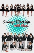 Arrange Marriage with them by AnotherCuteGirl