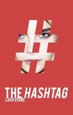 #THE HASHTAG by ShadieTree