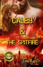 Caleb & The Spitfire by JeniRaeD