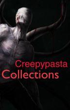 Creepypasta (Collections) by iAmMoku