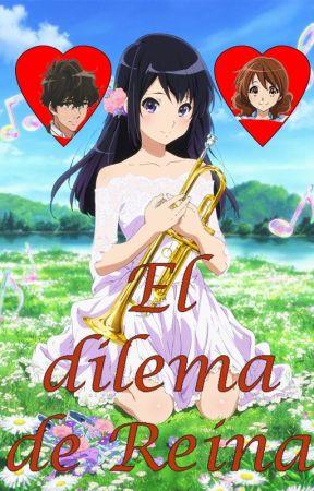 El dilema de Reina by FCDAHTT