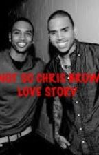 A Chris Brown Love Story by JazzyGirl00