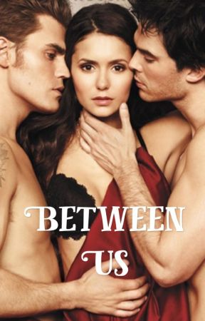 Between Us (18+) by Mollybetts2