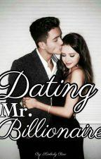 DATING MR. BILLIONAIRE by KimberlyClaro