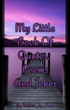 My Little Book Of Quotes And Poems by Writer_by_Soul